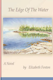 The Edge of the Water by Elizabeth Fenton