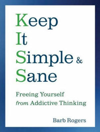 Keep it Simple and Sane by Barb Rogers