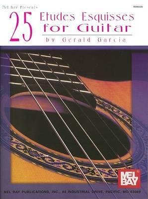 25 Etudes Esquisses for Guitar by Gerald Garcia image