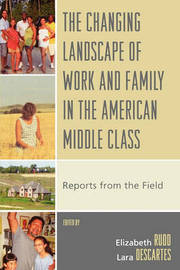 The Changing Landscape of Work and Family in the American Middle Class image