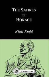 The Satires of Horace by Niall Rudd image
