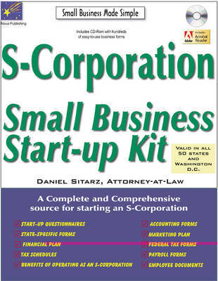 S-Corporation: Small Business Start-Up Kit by Daniel Sitarz