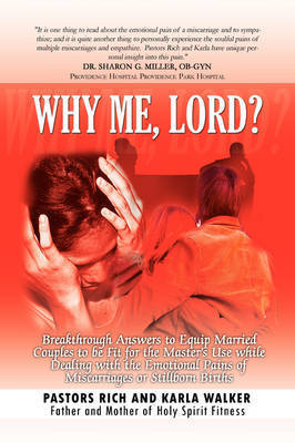 Why Me, Lord? by Rich Walker