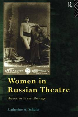 Women in Russian Theatre by Catherine Schuler image