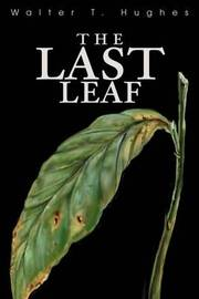 The Last Leaf by Walter T Hughes, Jr., MD image