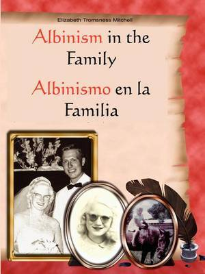 Albinism in the Family by Elizabeth Tromsness Mitchell image