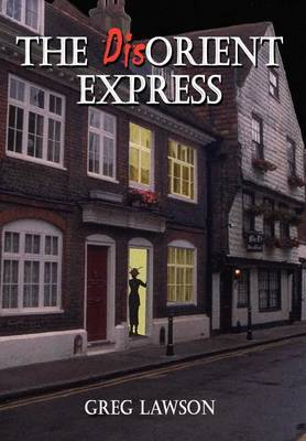 The Dis-orient Express by Greg Lawson