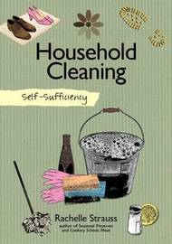Self-Sufficiency: Natural Household Cleaning by Rachelle Strauss image