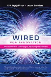 Wired for Innovation by Erik Brynjolfsson