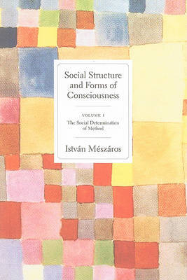 Social Structures and Forms of Consciousness by Istvan Meszaros image