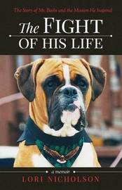 The Fight of His Life by Lori Nicholson image