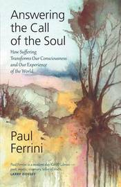 Answering the Call of the Soul by Paul Ferrini image