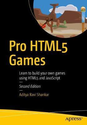Pro HTML5 Games by Aditya Ravi Shankar image