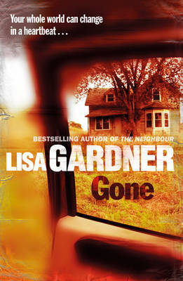 Gone by Lisa Gardner