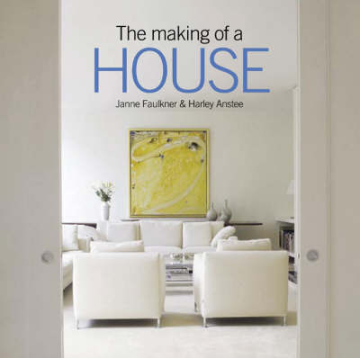 Making of a House (compact) by H and Faulkner, J Anstee