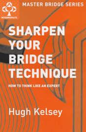 Sharpen Your Bridge Technique by Hugh Kelsey image