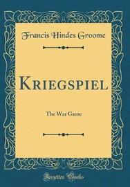 Kriegspiel by Francis Hindes Groome