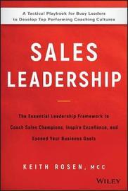 Sales Leadership by Keith Rosen