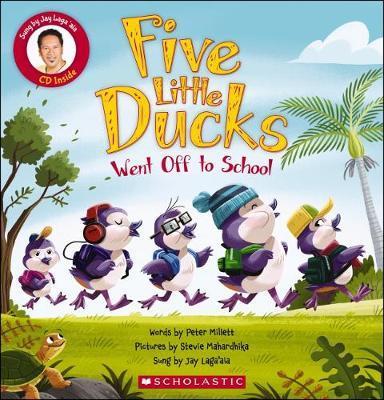 Five Little Ducks Went Off to School Book & CD by Peter Millett