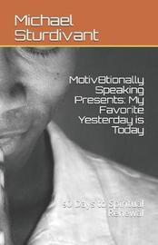 Motiv8tionally Speaking Presents by Michael Sturdivant