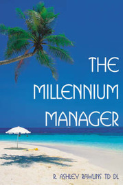 The Millennium Manager by R. Ashley Rawlins image