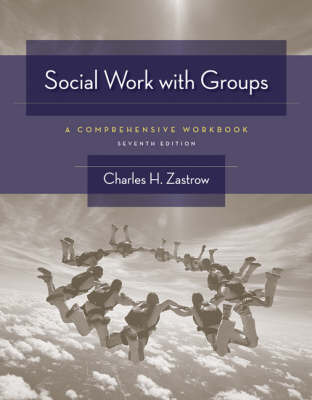 Social Work with Groups: A Comprehensive Workbook by Charles H Zastrow image