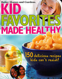 """Kids' Favorites Made Healthy by """"Better Homes and Gardens"""" image"""