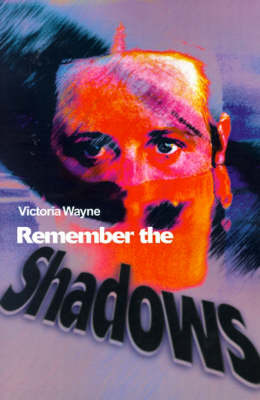 Remember the Shadows by Victoria Wayne image