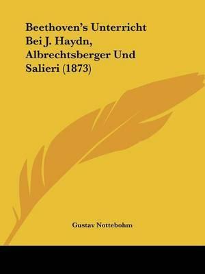 Beethoven's Unterricht Bei J. Haydn, Albrechtsberger Und Salieri (1873) by Gustav Nottebohm image