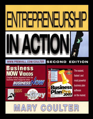 Entrepreneurship in Action by Mary A. Coulter