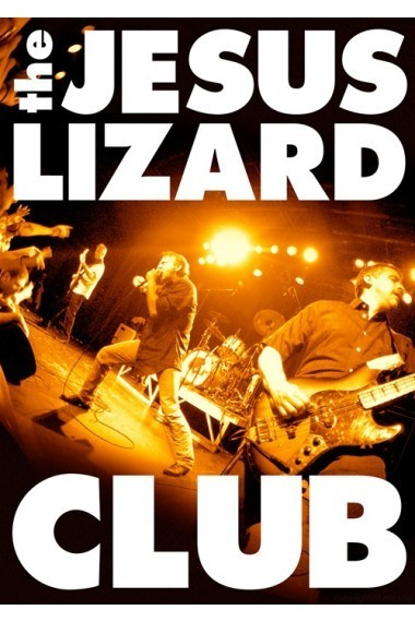 The Jesus Lizard: Club on