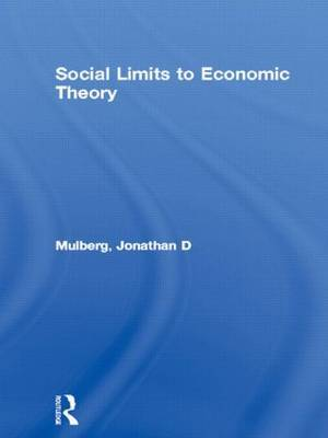 Social Limits to Economic Theory by Jonathan D. Mulberg image