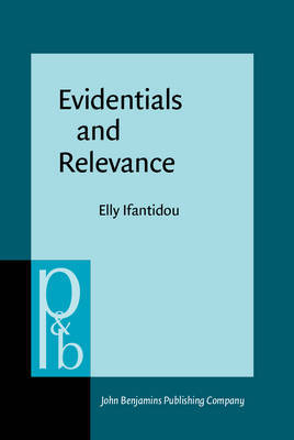 Evidentials and Relevance by Elly Ifantidou