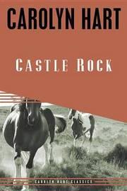 Castle Rock by Carolyn Hart