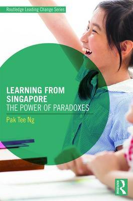 Learning from Singapore by Pak Tee Ng