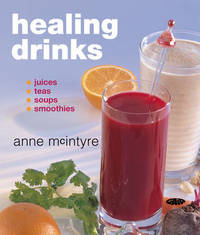 Healing Drinks by Anne McIntyre image