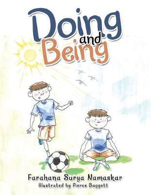 Doing and Being by Farahana Surya Namaskar