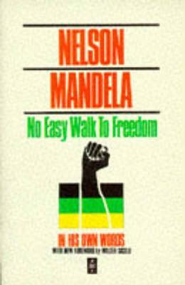 No Easy Walk to Freedom by Nelson Mandela image