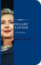 Hillary Clinton Notebook by Cider Mill Press