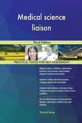 Medical Science Liaison Third Edition by Gerardus Blokdyk