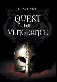 Quest for Vengeance by Tom Caine image