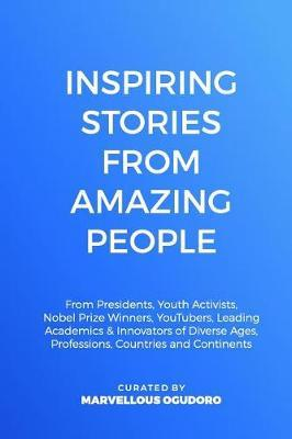 Inspiring Stories From Amazing People by David Myers