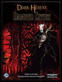 Dark Heresy: Damned Cities - Book 2 of the Haarlock''s Legacy Trilogy