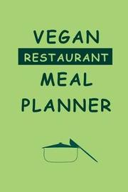 Vegan Restaurant Meal Planner by Journals Planners