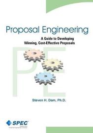 Proposal Engineering by Steven H Dam Ph D image