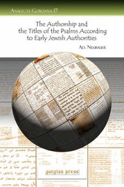 The Authorship and the Titles of the Psalms According to Early Jewish Authorities by A. Neubauer image