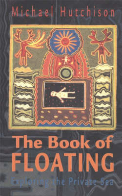Book of Floating, The by Michael Hutchison image