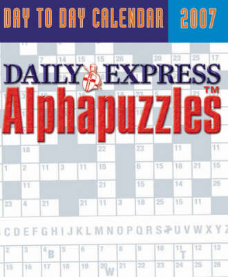 """""""Daily Express"""" Alphapuzzles Day to Day Calendar: 2007 image"""