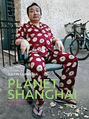 Planet Shanghai by Justin Guariglia image