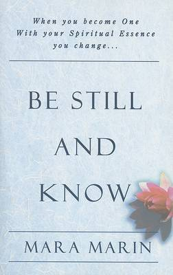 Be Still and Know by Mara Marin